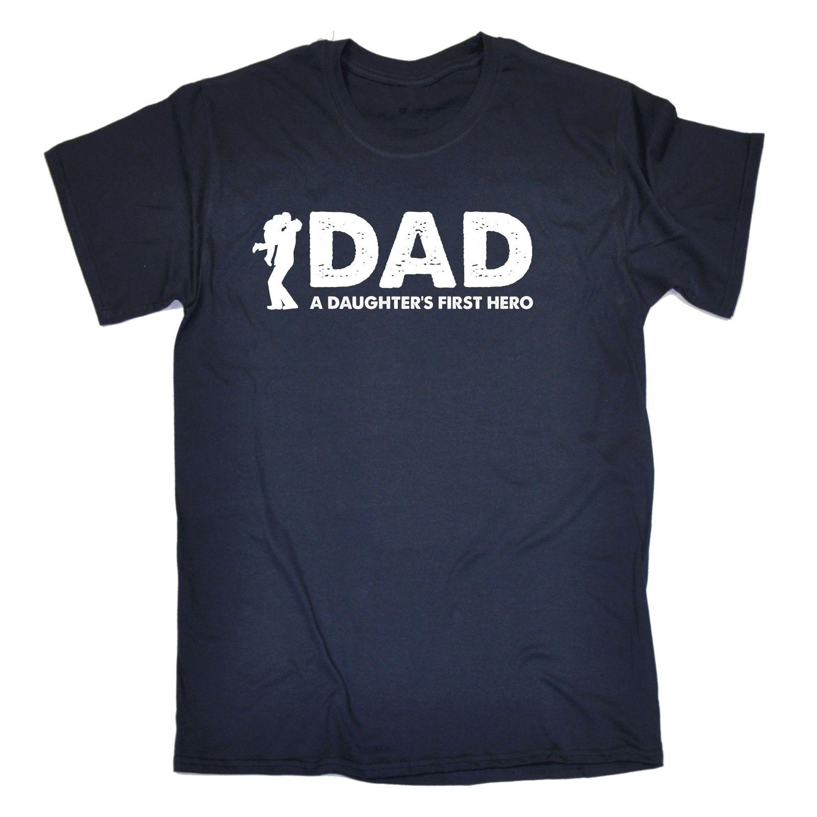 Dad A Daughters First Hero T SHIRT For Him Daughter Present Birthday Funny Gift Casual Tee Awesome Shirts Teet From Fatcuckoo