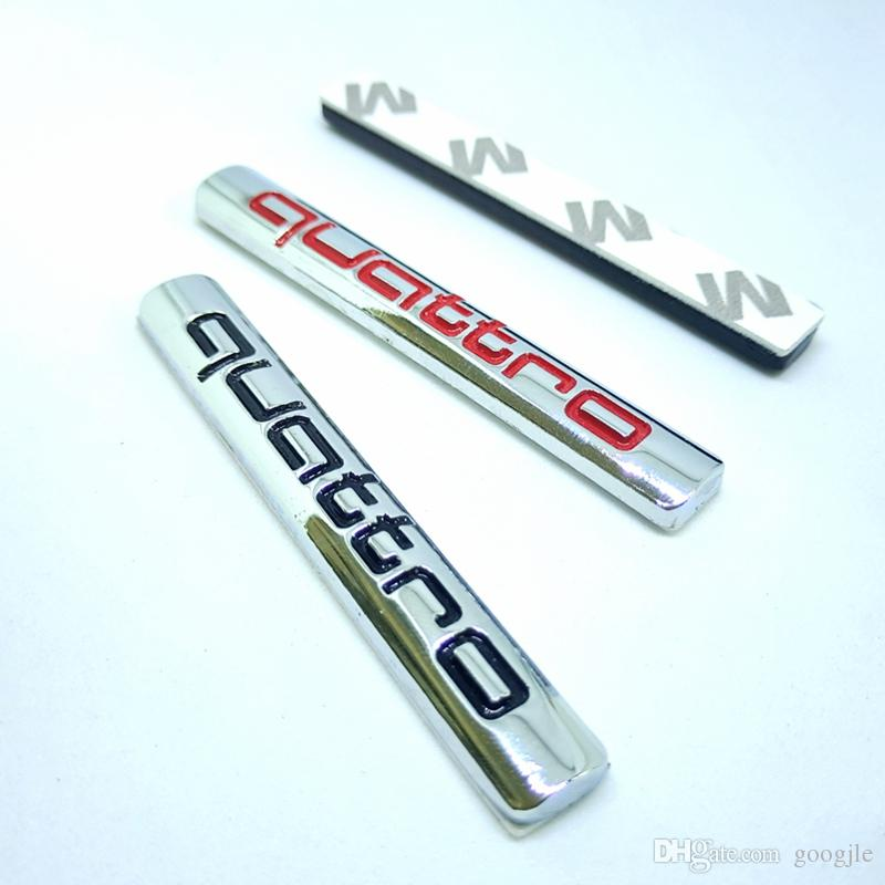 Nuovo stile Auto Quattro Logo Sticker Quattro Badge Chrome Accessori AUDI A3 A4 A5 A6 A7 A8 S3 S4 S5 Q6 Q3 Q5 Q7 TT R8 RS