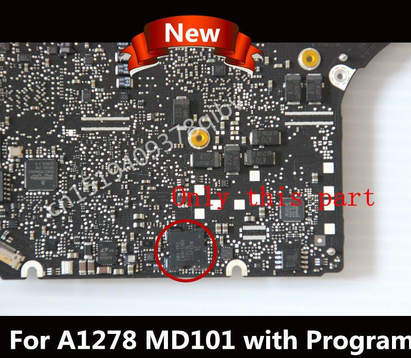 Used for MacBook Pro A1278 SMC EC CHIP i5 i7 CPU P/N: 820-3115-B MD101  MD102 2012