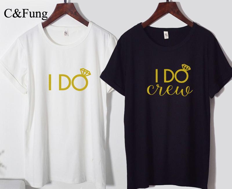 dd42c4dfec37c C Fung Design I Do Crew Shirt Bridesmaid Tops Gold Letters Bachelorette  Party Tshirts Wedding Bridal I DO Team Bride Tee Tops Teet Shirts Tee Shirts  For ...