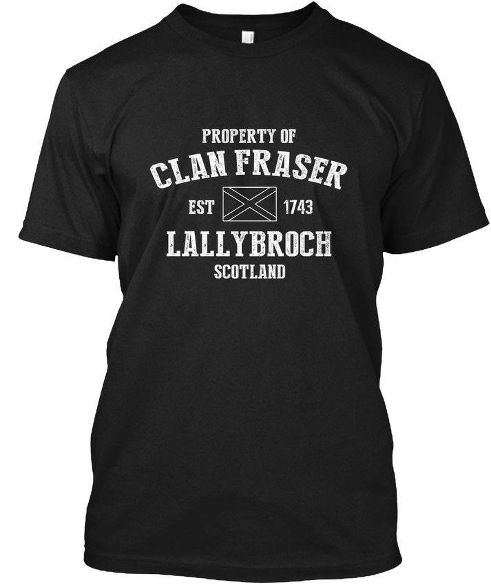 f4f74b11 Outlander Lallybroch Property Of Clan Fraser Est Hanes Tagless Tee T Shirt  Ringer T Shirts Political T Shirts From Australiae, $11.01| DHgate.Com
