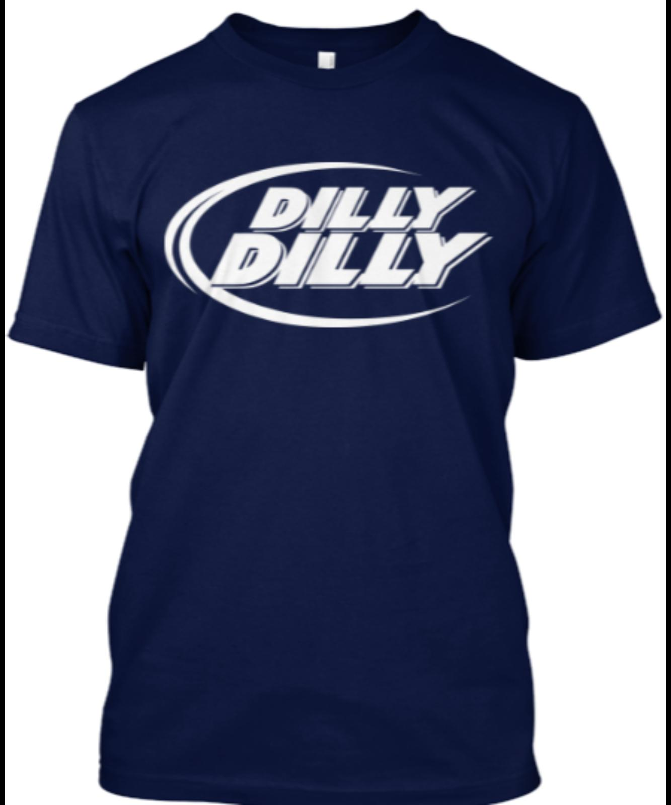 Dilly Dilly Parody Budweiser Bud Light Beer Novelty Funny T Shirt Funny  Unisex Casual Gift T Shirt Making Companies 7 T Shirt From Lukehappy13 98de9e95407
