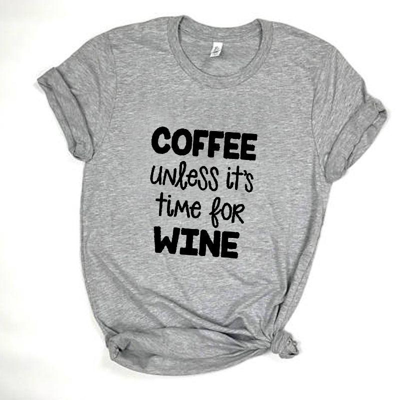 Compre T Das Mulheres Café A Menos Que Seja Tempo Para Vinho Namorado Tee  Graphic Tumblr Moda Unisex Camiseta Engraçado Bonito De Algodão Roupas  Femininas ... a664fd4badaf7