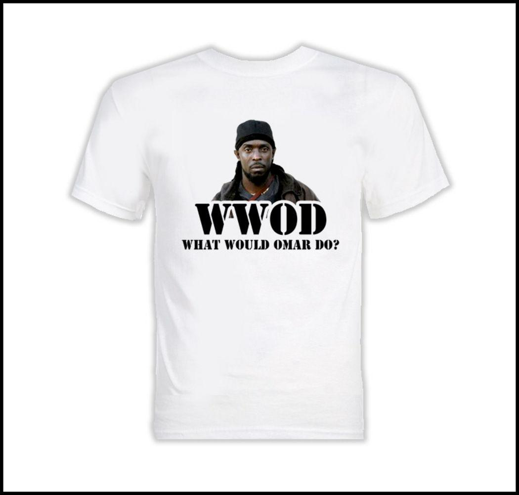 What Would Omar Do The Wire T Shirt Cool T Shirt Online T Shirt 24 ...