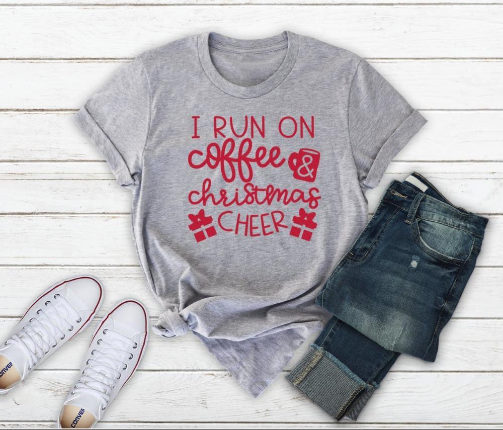 Women S Tee Women S Christmas T Shirt I Run On Coffee   Christmas Cheer  Slogan Graphic Street Style Pastel Aesthetic Shirt Gift Tee Art Top Formal  Shirt ... cb349b2f8db4