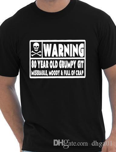 80 Year Old Git Mens Funny 80th Birthday Gift Fathers Day T Shirt Print Your Tees Designs Find A From Dhga01 1117
