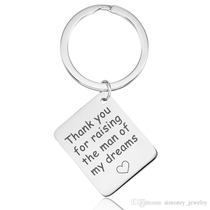 Quotes Keychain Stainless Steel Thank You For Rasing The Man Of My