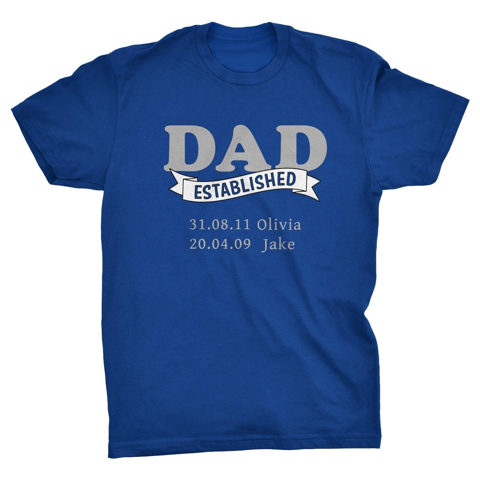 0f0d3a5d DAD Established Personalised Fathers Day T Shirt, Childrens Names And  Birthdays Cool Casual Pride T Shirt Men Clever Funny T Shirts Funny Tshirts  From ...