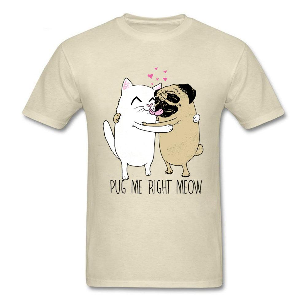 6154c0a27 Pug Me Right Meow T Shirt Men Funny T Shirt Lovers Couples Tops Tees Dog  Cat Cartoon Tshirt Happy Valentines Day Gift Funny Clever T Shirts Best  Sites For T ...