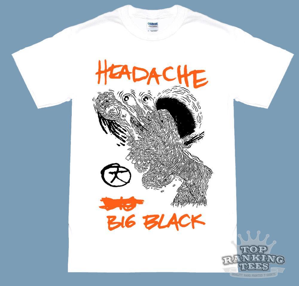 e148e515654 BIG BLACK Headache T SHIRT Steve ALBINI Shellac Rapeman PuNk Indie ...