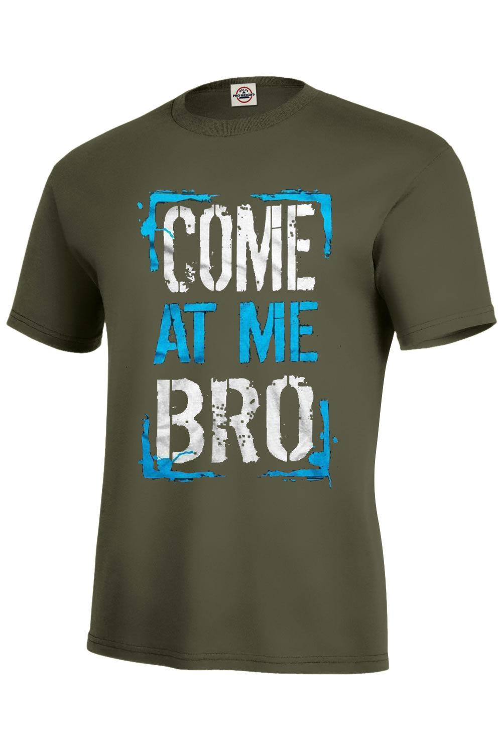 39747980fc COME AT ME BRO T Shirt Assorted Colors Kids M10 12 XL18 20 Adult S 5XL  Hilarious Funny Unisex Casual Gift Awesome T Shirts Online A T Shirts From  ...