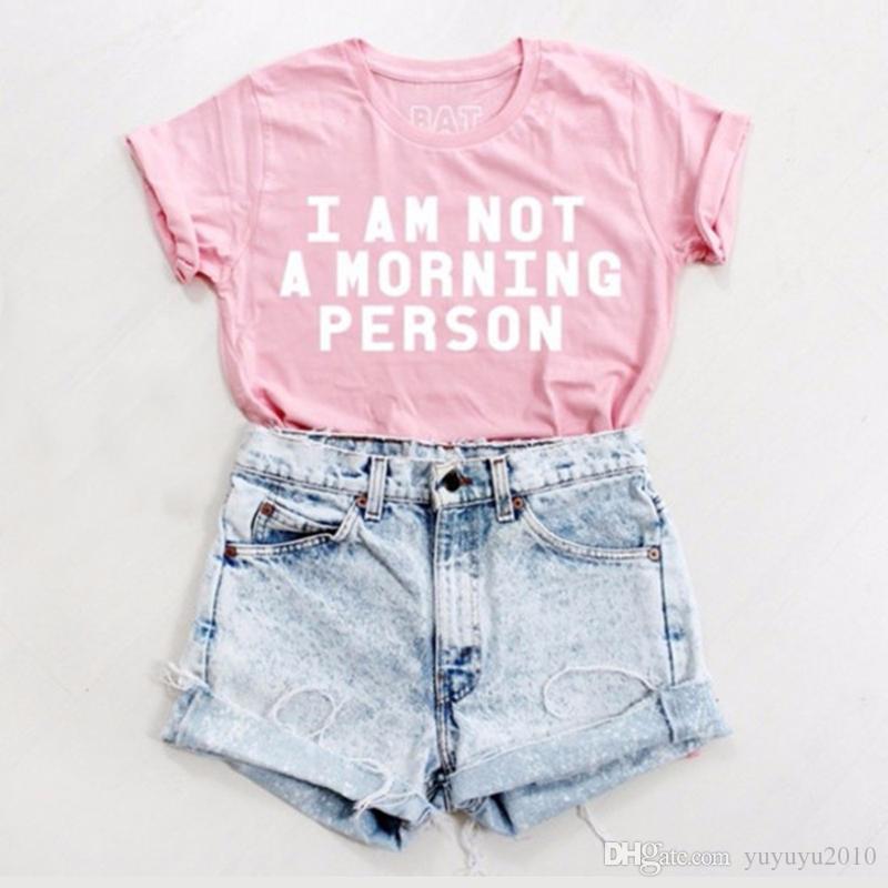 BONJEAN NO SOY UNA PERSONA DE MAÑANA Funny Funny Print T-Shirt Mujeres Sexy camiseta Summer tees Ropa de moda Love Pink camiseta YWXK