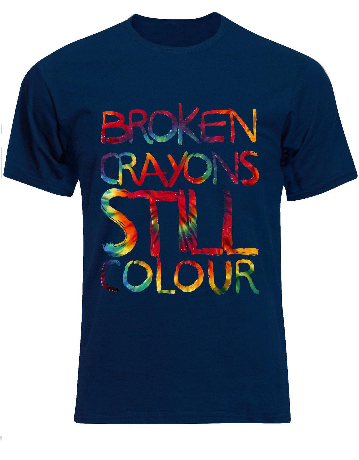 Broken Crayons Still Colour Tie Dye Pattern Vibe Quote Mens Tshirt