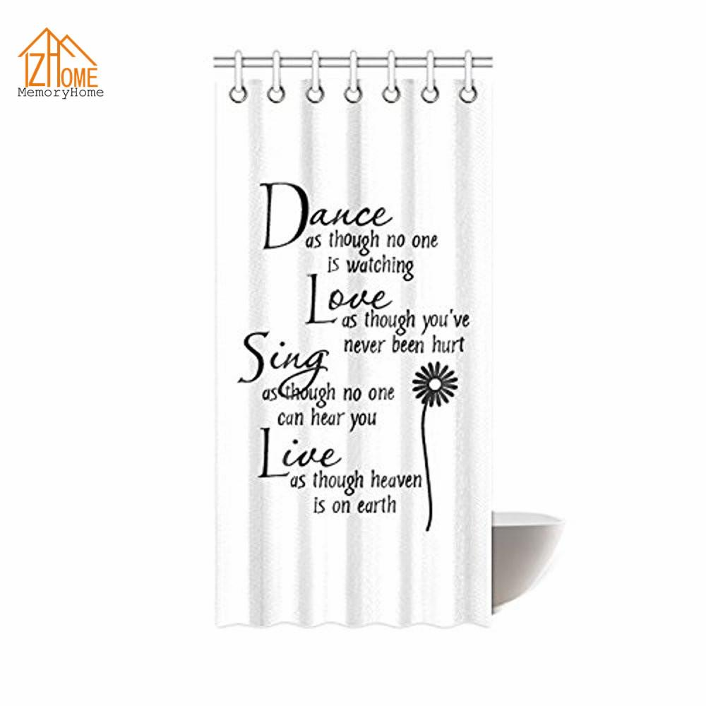 2018 Memory Home Custom Dance Love Sing Live Flower Quotes Design Mildew Proof Polyester Fabric Shower Curtain White From Hariold 2785