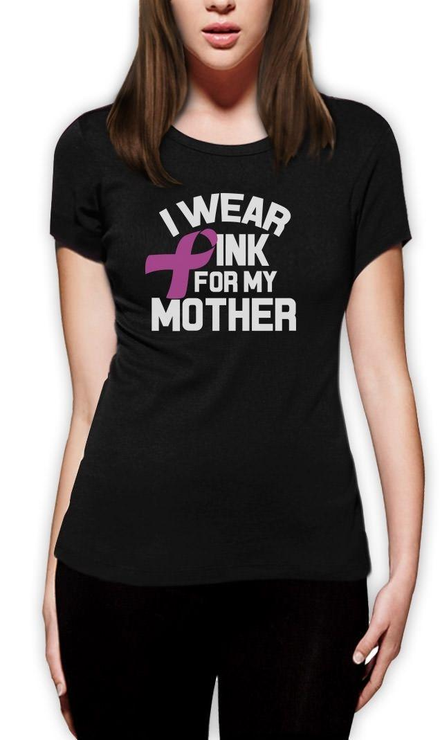 274f5535 Women's Tee 2018 Fashion I Wear Pink For My Mother Women T Shirt Breast  Cancer Awareness Pink Ribbon Sexy Casual Short Sleeve Shirt Tee