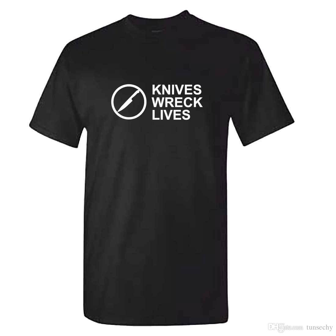 7bcf6b08d02d Unisex KNIVES WRECK LIVES Tshirt Anti Knife Crime / Violence T Shirt  Printed T Shirt Funny T Shirts For Guys From Tunsechy, $11.16  DHgate.Com