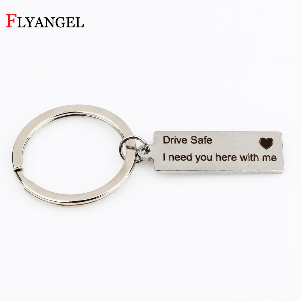 Newest Keyring Gifts Drive Safe I Need You Here With Me Engraved Keychain  Jewelry Couples Boyfriend Girlfriend Key Chain Gifts Key Fobs Key Tags From  ... aff366bf6240