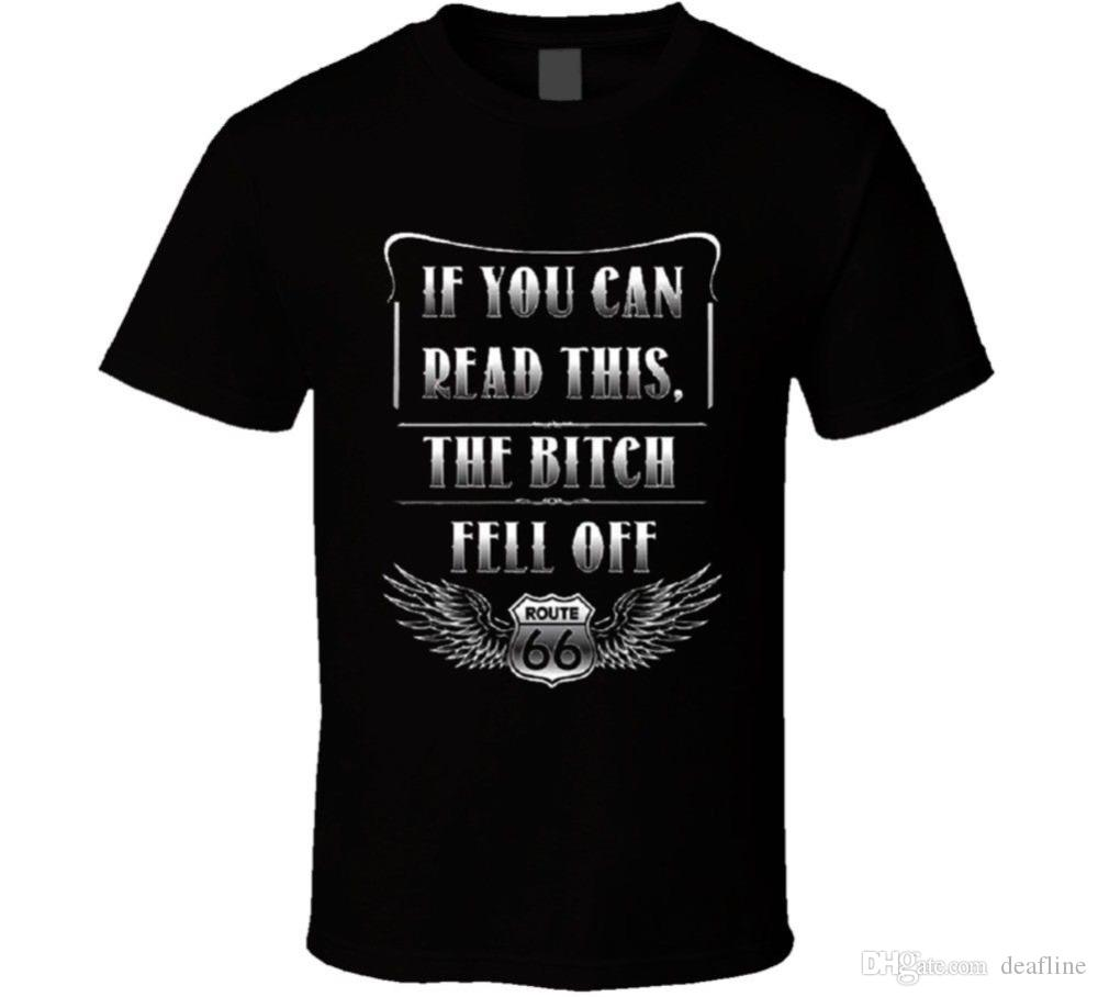 2018 Crossfit T Shirts If You Can Read This The Bitch Fell Off Biker Funny Route 66 S-6XL T Shirt Print Tops Tee Shirt hip hop
