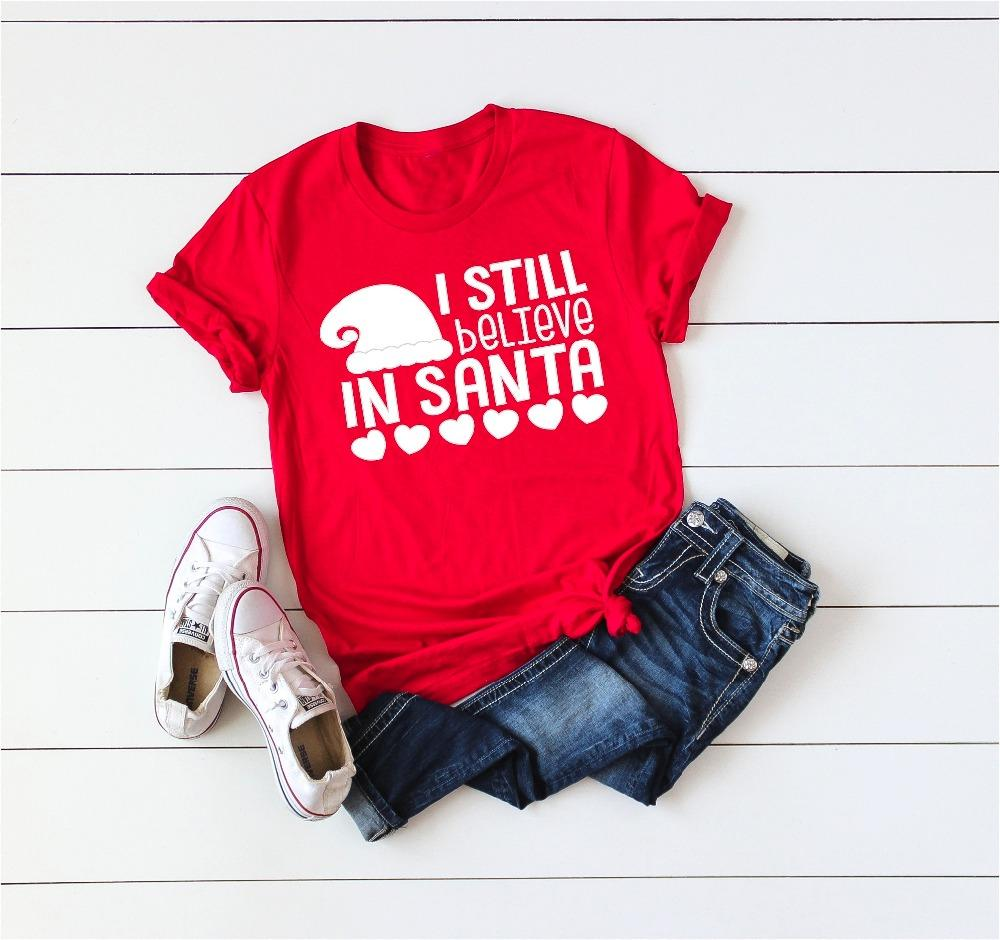 acd3da90f Women'S Tee I Still Believe In Santa Christmas Shirt Heart Graphic Love  Christmas Holiday Camisetas Tumblr Gift Aesthetic T Shirt Red Tees Web T  Shirts ...