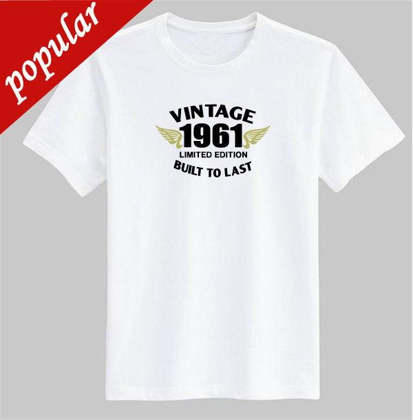 Mens Birthday Gift T Shirt White Built To Last Born In 30s 40s 50s 60s 70s 80s Tees Shirts Ts From Customteemall 110
