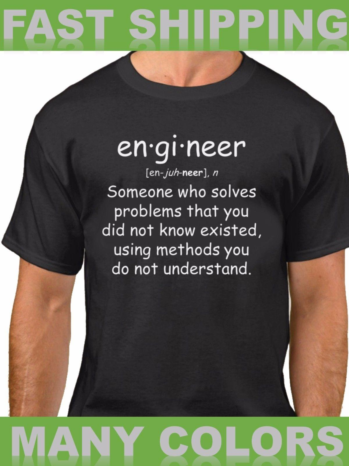 4bc417d6 Details Zu Engineer T Shirt Quote Tee Funny Gift Engineering Student T  Shirt Definition Funny Unisex Tee Funny Shirts Dress Shirt From Stshirt, ...