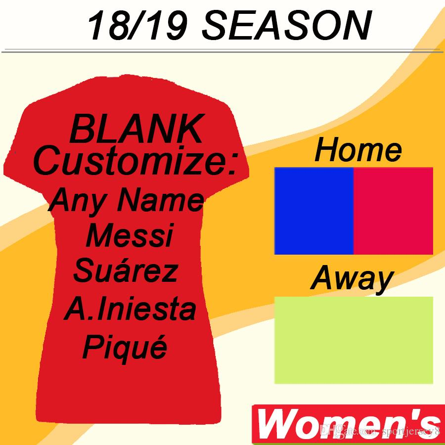 huge discount 3ba29 b6e9b 2018 2019 MESSI Women Soccer Jersey SUAREZ PIQUE A.INIESTA Home Away Girl  Jersey RAKITIC RAFINHA Short Sleeves Football Shirts Lady Uniforms