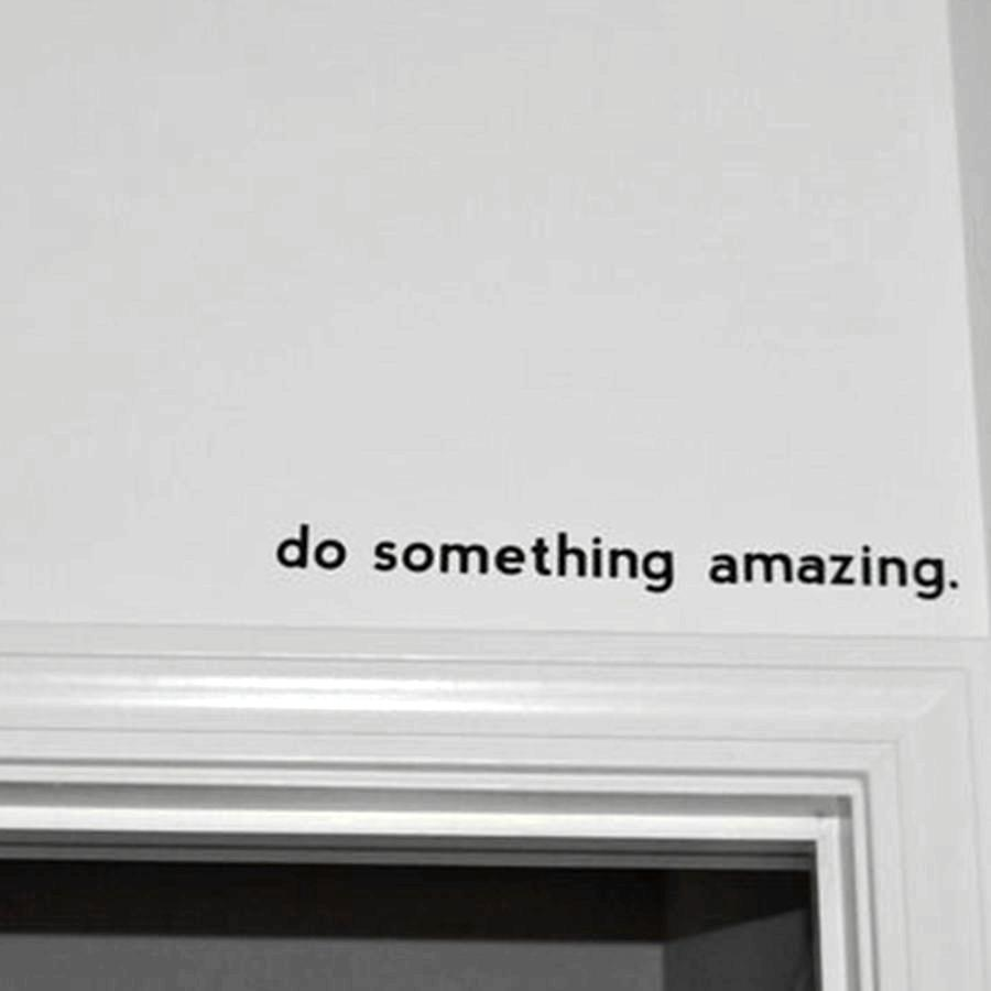 ome Decoration Stickers Posters Wall Stickers Free shipping Inspirational quote decal - Do Something Amazing.. Over the Door Vinyl Wall D...