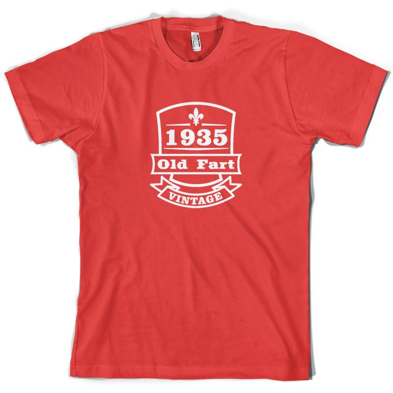 Vintage 1935 Old Fart Mens 80th Birthday Gift T Shirt 11 Colours Mans Unique Cotton Short Sleeves O Neck Cool Funny Shirts One Day From