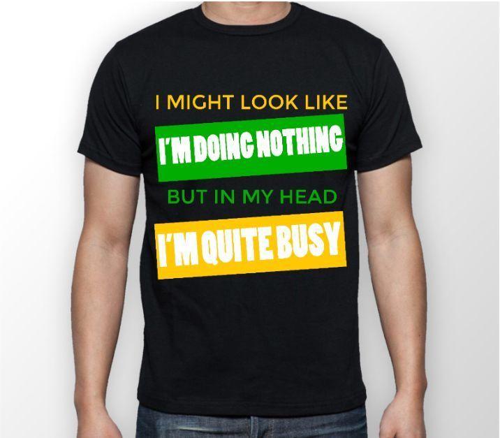 8e554b30a DOING NOTHING FUNNY PRINTED UNISEX SLOGAN TSHIRT LAZY NOVELTY JOKE GIFT  IDEA TOP Tee Shirts Design T Shirts Buy Online From Dhgategiff, $11.01   DHgate.Com