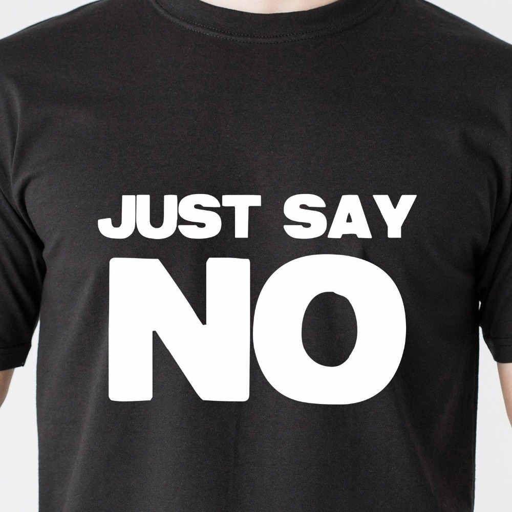 JUST SAY NO drinking jail gang black teen dumb vintage retro Funny T-Shirt  Cotton Tees Free Shipping