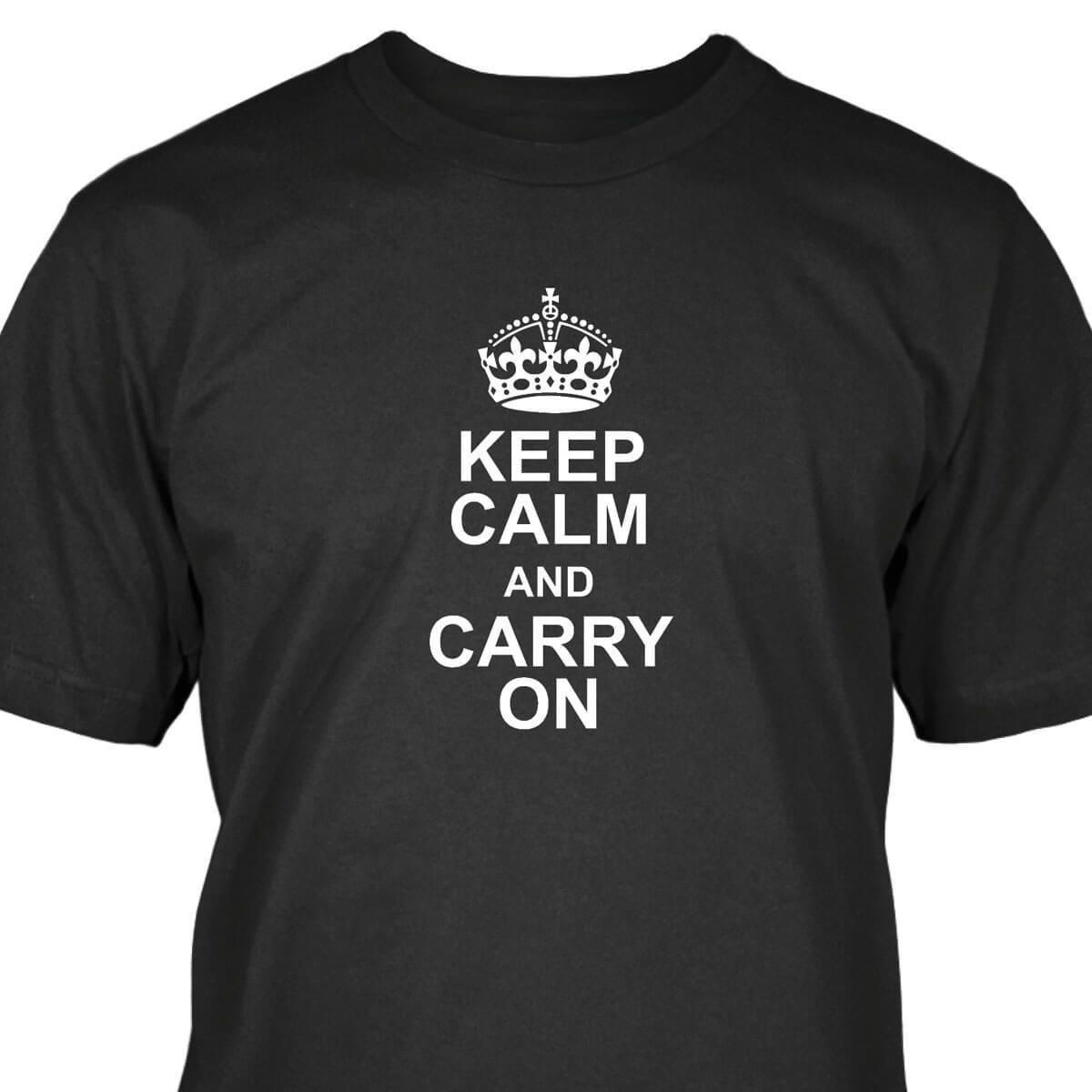 6cddfd52 Keep Calm And Carry On T Shirt Mens 2018 Fashion Brand T Shirt O Neck  100%cotton T Shirt Tops Tee Custom Environmental Printed Comical T Shirts T  Shirt With ...