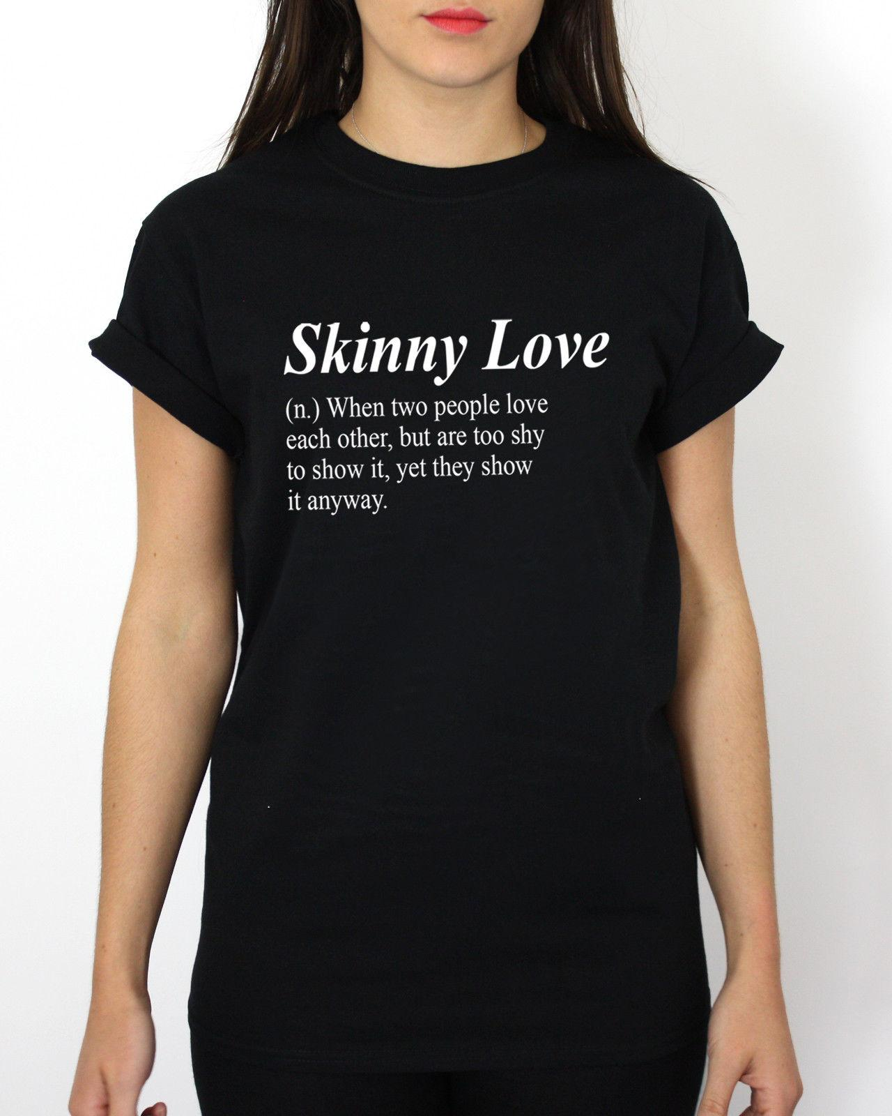 ae732e63 Skinny Love Slogan Definition Black T Shirt Womens Small SALE CLEARANCE A5  Funny Unisex Tee T Shirt Creator Tee Shirt Design From Stshirt, $12.96|  DHgate.