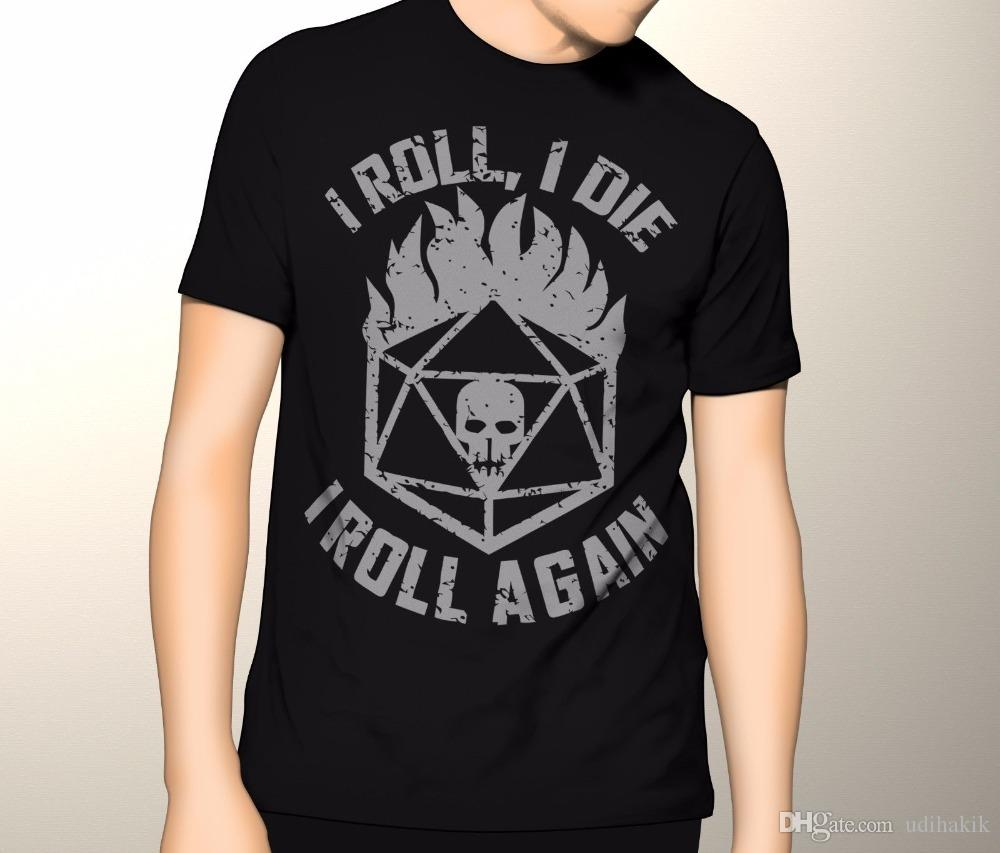 0348718a 2018 Crossfit T Shirts Dungeons And Dragons, I Roll, I Die, I Roll Again  Shirt, D&D Premium S 5XL High Quality Top Tees Cool Tee Shirt Designs Buy  Cool T ...