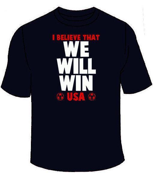 I Believe That We Will Win T-Shirt. USA Soccer World Cup Gold America Jersey