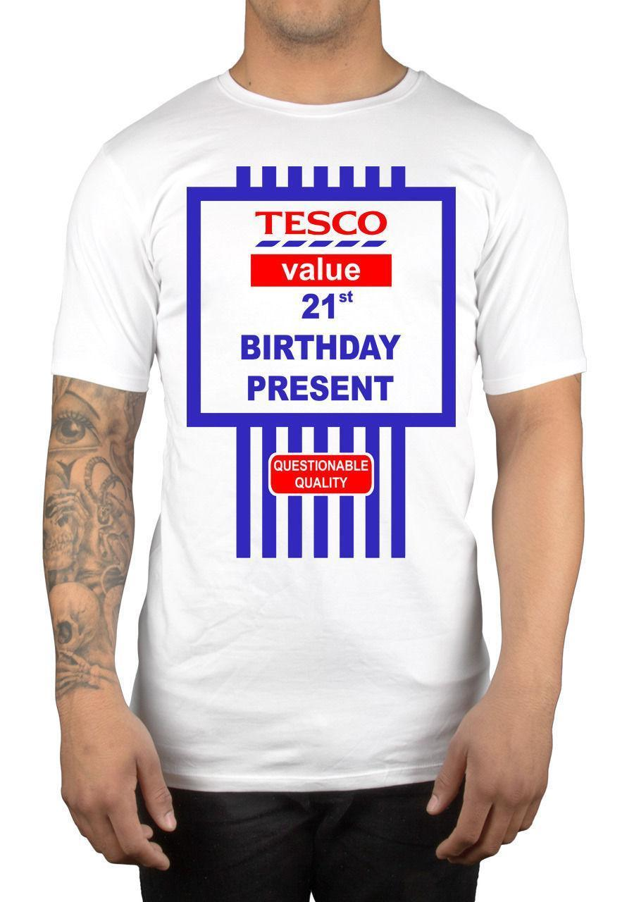 Tesco Value Happy 21st Birthday Present T Shirt Funny Humour Novelty Joke Laugh Clothing Casual Short Sleeve Shirts Buy Cool Online