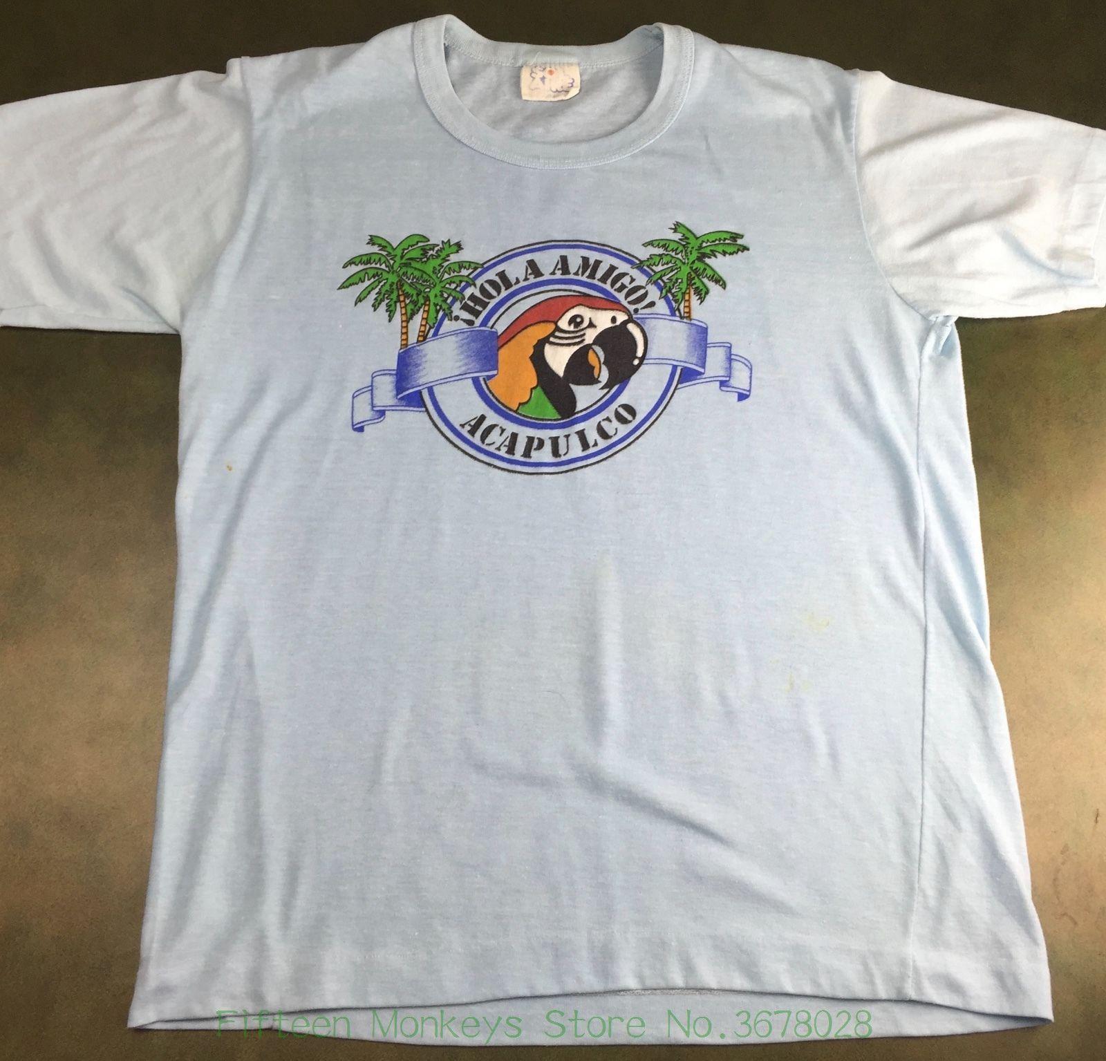 b17495b0f Original Tops Novelty Vintage Mens M / L 70s 80s Acapulco Mexico Hola Amigo  Parrot Souvenir T Shirt Canada 2019 From Fifteenmonkeysstore, ...