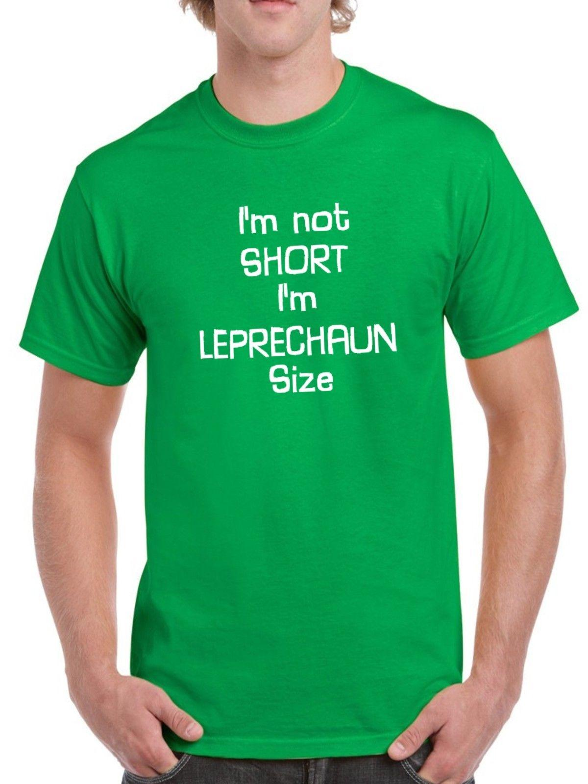 45f471a7b Details zu I'm Not Short I'm Leprechaun Size T Shirt Saint Patrick's Day  Paddys Party Tee Funny free shipping Unisex tee