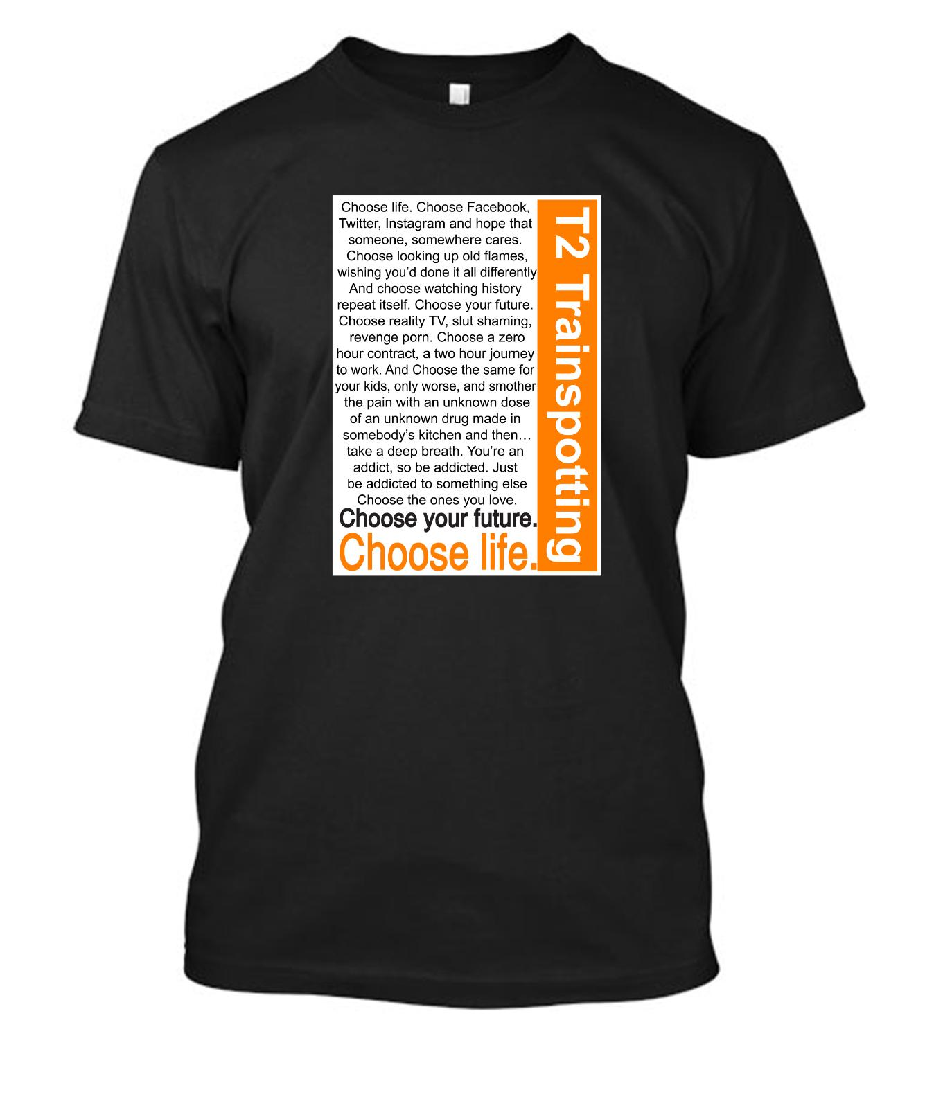 2623ef03c400 Trainspotting 2 TS2 Choose Life Tshirt T Shirt Tee Shirt 25 Colours 4 Sizes  Daily Tee Shirts Coolest Shirt From Flairmerchan, $11.01| DHgate.Com