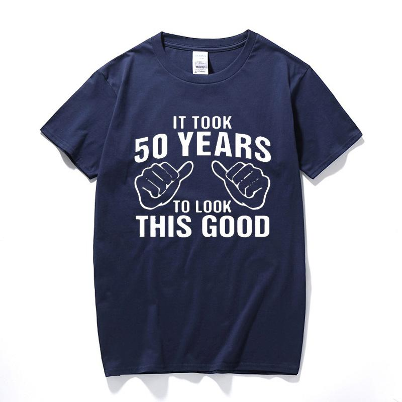 Funny Fathers Day Present 50th Birthday Gift For Husband Dad Men It Took 50 Years To Look This Good T Shirt Tshirt Vintage Shirts