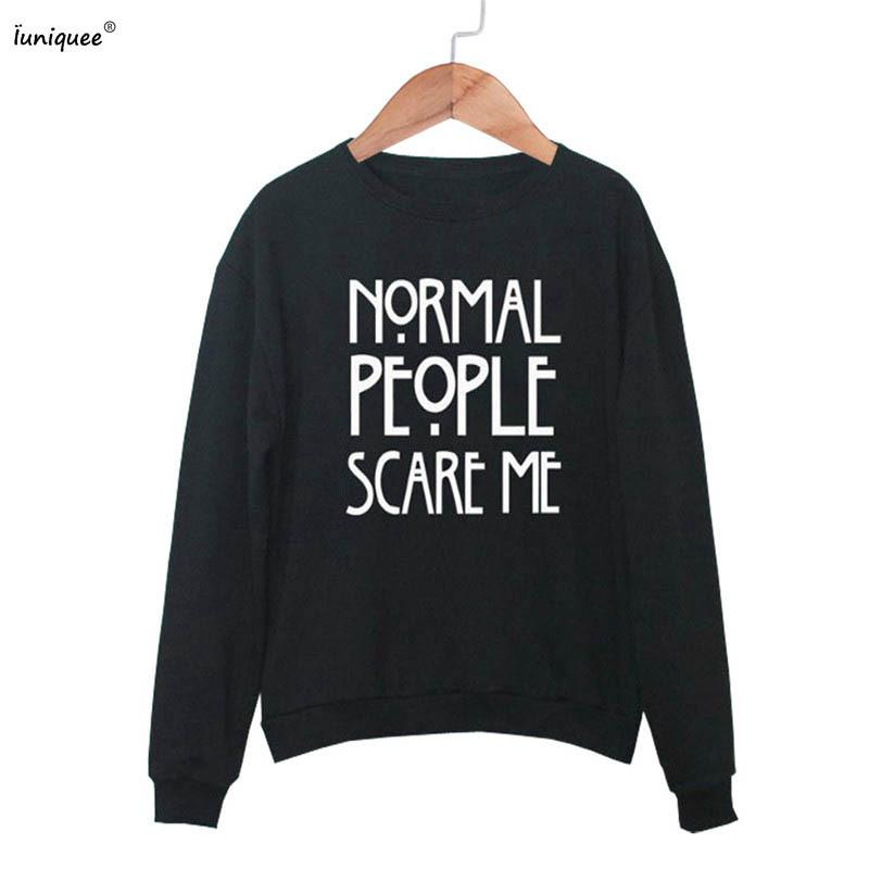 2019 Normal People Scare Me Pullover Tracksuits Letter Print Women Men 2018  New Spring Autumn Sweatshirt Female Hoodies D18103002 From Shen8403 41094ddafc7d