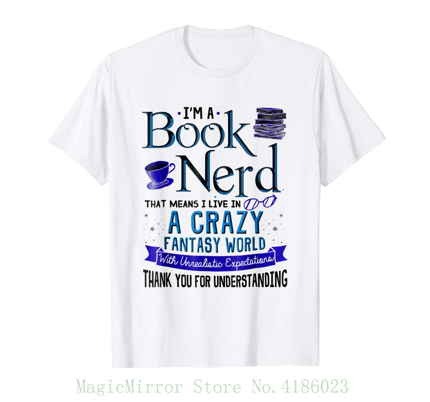 694e458aaab I M A Book Nerd Funny Book Lover T Shirt Bookworm Gift Short Sleeve Mens  Formal Shirts White Designer T Shirts Clever T Shirt From Magicmirrorstore