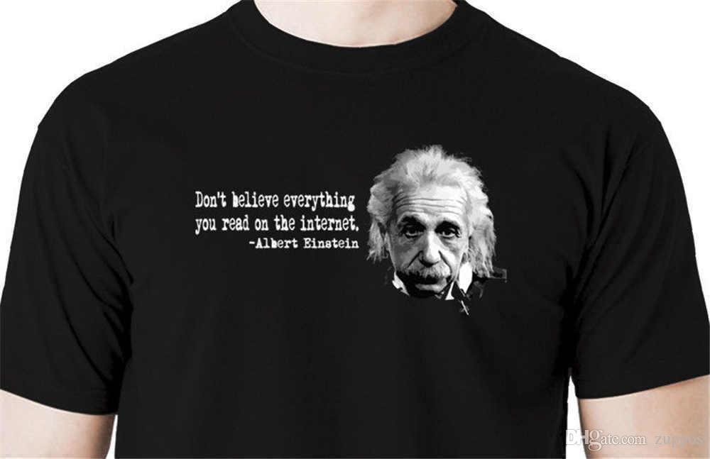 2018 Fashion Brand Einstein internet quote funny t shirt Print Tops Tee Shirt hip hop