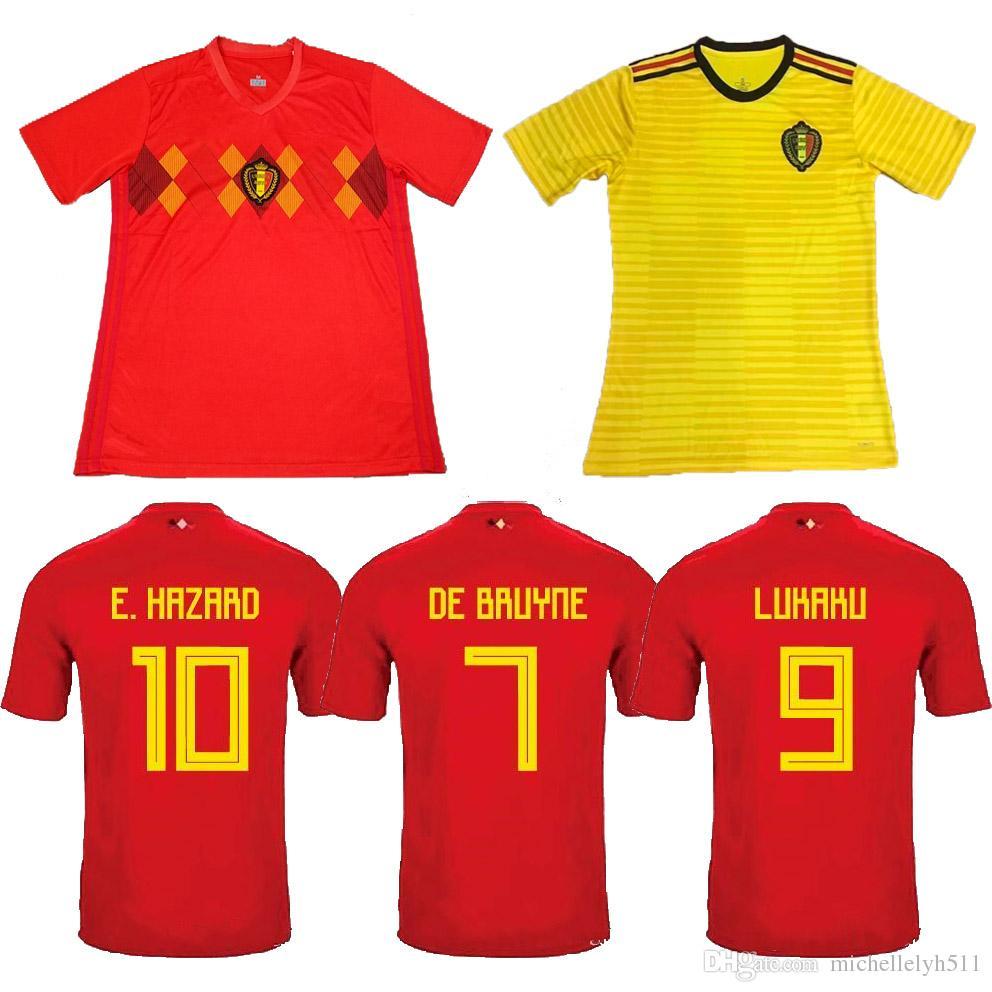 the latest 830be d023e Belgium 2018 World Cup Soccer Jerseys LUKAKU HAZARD DE BRUYNE FELLAINI  Football Shirts 18 19 Belgium Top Thai Quality Home Away Soccer Wear