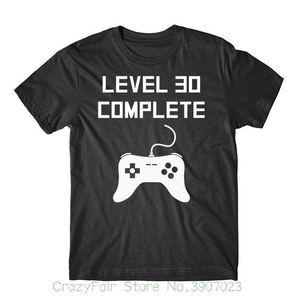 Level 30 Complete Funny Video Games 30th Birthday T Shirt 100 Cotton Geek Family Top Tee Latest Designs Coolest Shirts From Crazyfairstore