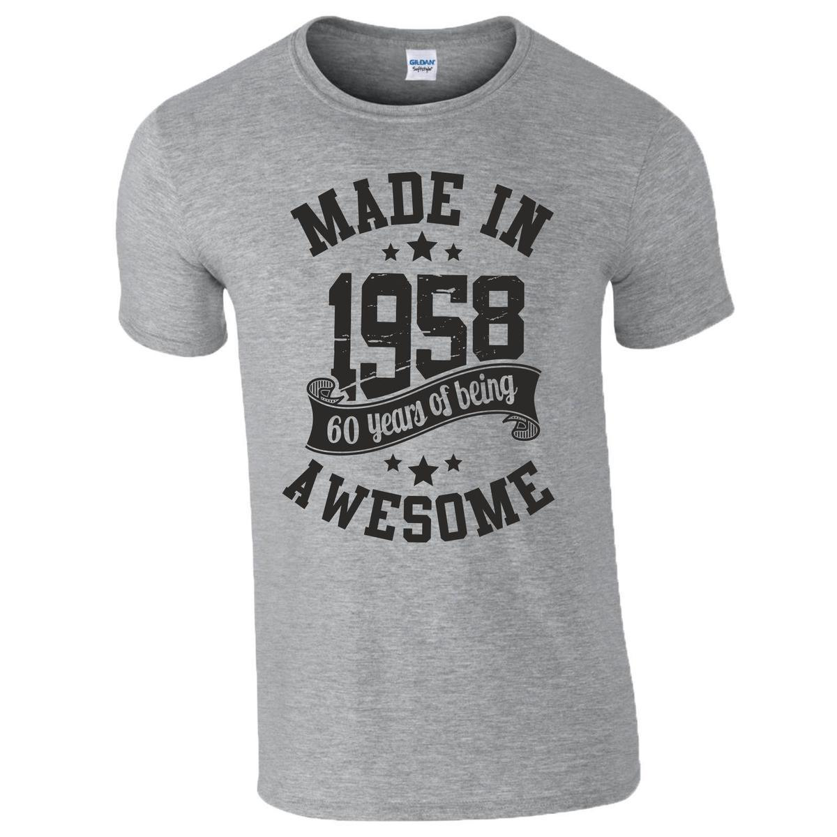 5e0092a7 60th Birthday Gift T Shirt Made In 1958 Being Awesome Age 60 Years Mens  Ladies Cool Tee Shirts Designs Web T Shirts From Yuxin0004, $13.8|  DHgate.Com
