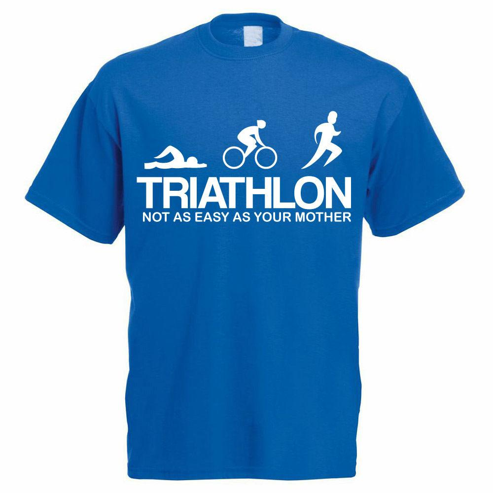 TRIATHLON NOT AS EASY AS YOUR MOTHER - Triathlete / Funny Themed Mens T-Shirt Funny free shipping Unisex Casual tee gift
