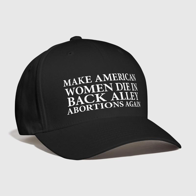 27a42f69ea383 Compre Trump Fazer Mulheres Americanas Morrem Em Volta Abortos De Beco  Novamente Bordado Personalizado Campanha Política Eleição Curvada Pai  Chapéu De ...