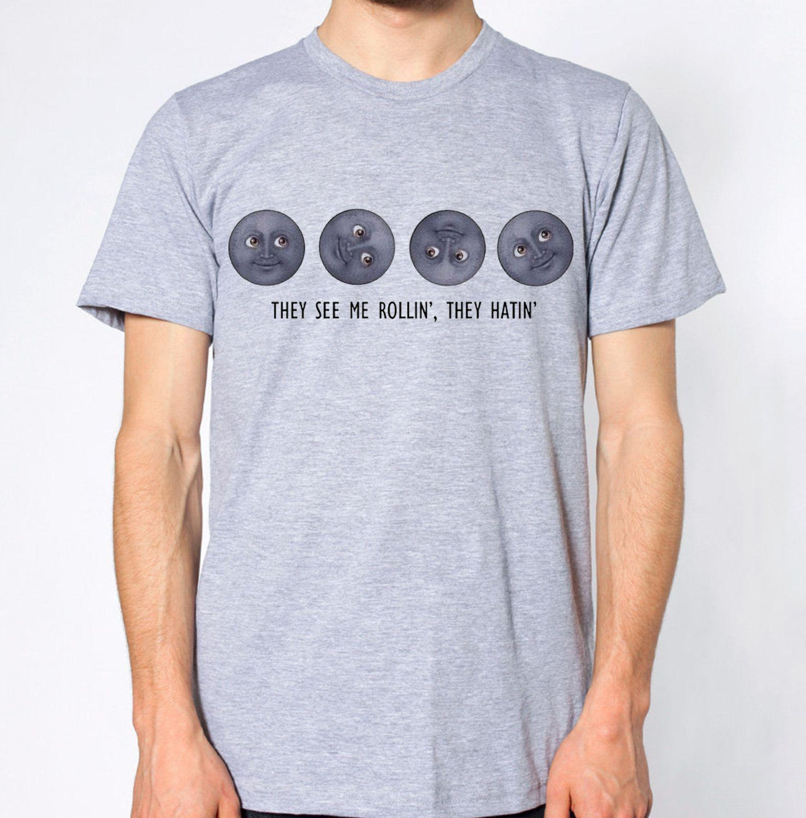 24fdcaeb1 They See Me Rollin They Hating T Shirt Moon Funny Humour Joke Lol Lmao Top T  Shirt Shop Design Crazy T Shirts Online From Directwallartuk, $11.68|  DHgate.
