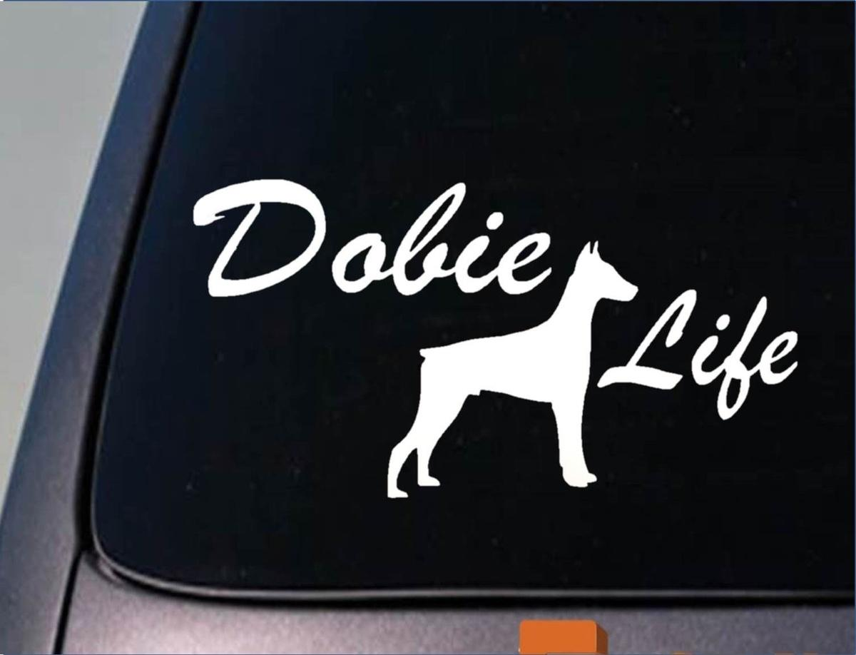 2018 car styling for dobie life 6 sticker doberman pinscher sticker decal car sticker from redchinatown 1 01 dhgate com