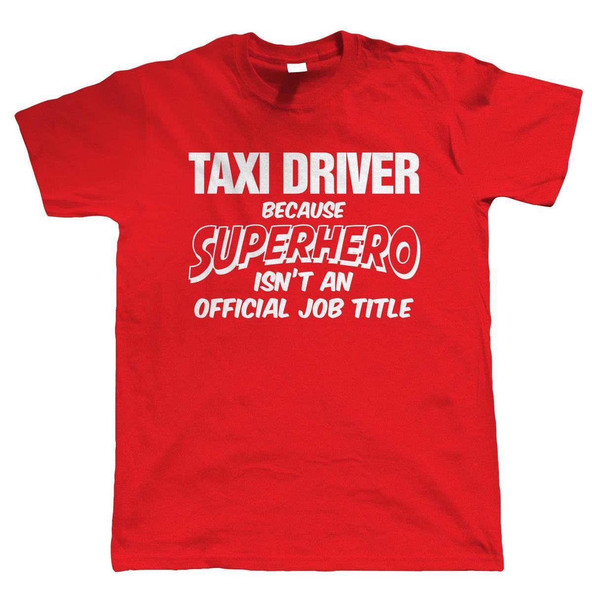 Taxi Driver Superhero Mens Funny T Shirt Gift For Dad Birthday Over Best Site From Lijian05 1208
